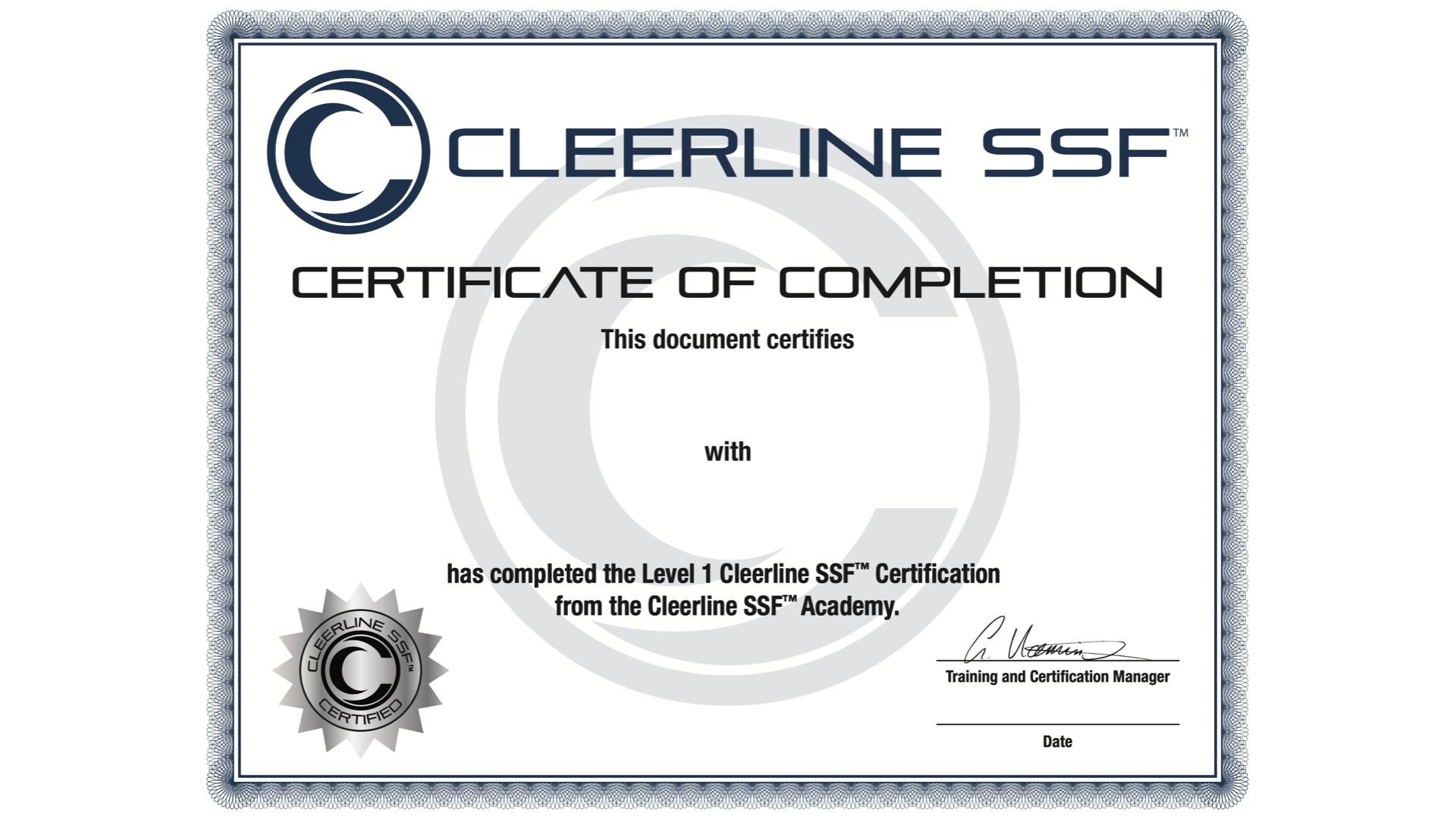 Level 1 Cleerline SSF™ Certification Assessment